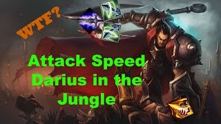 WTF? Attack Speed Darius Jungle - Full Game Commentary