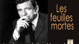 YvesMontand-LesFeuillesMortes