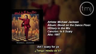 Letra Traducida Is It Scary De Michael Jackson