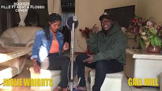 Squeeze By Fille Ft Voltage Music  COVER   Gael Will & Jholie Wrights