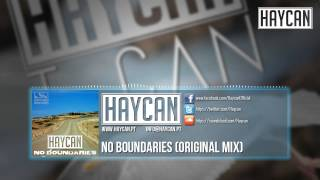 Haycan - No Boundaries (Original Mix)