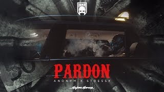 ANONYM - PARDON feat. STRESS K [Official Video]