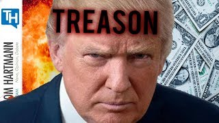 For Trump Capitalism and Treason go Hand and Hand