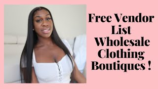 WHOLESALE CLOTHING BOUTIQUE - FREE VENDOR LIST