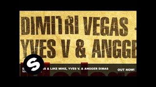 Dimitri Vegas & Like Mike, Yves V. & Angger Dimas - Madagascar (Original Mix)