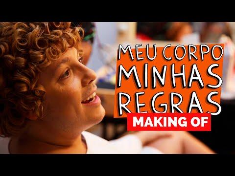 MAKING OF - MEU CORPO MINHAS REGRAS
