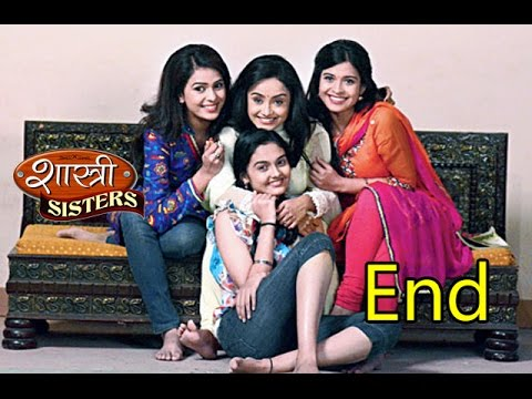 Shastri Sisters to end on August 8