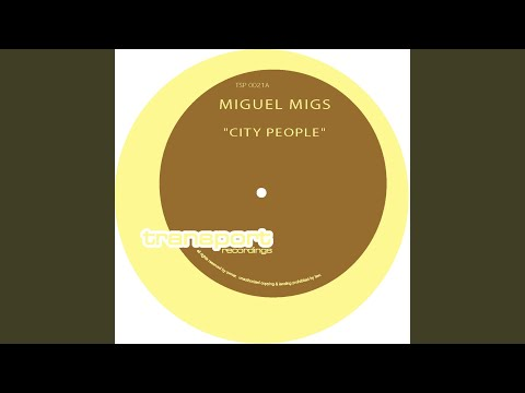City People (Migs Petalpusher Dub)