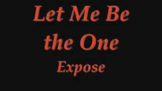 Let Me Be the One 12' - Expose.wmv