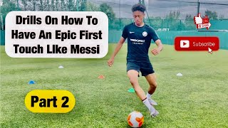 Soccer Drills To Improve Your First Touch | How To Improve First Touch And Awareness In Football