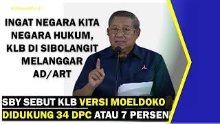 VIDEO - SBY Sebut KLB Versi Moeldoko Didukung 34 DPC atau Tujuh Persen