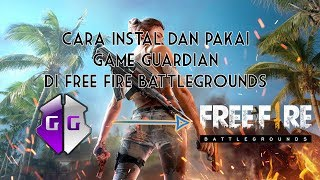 Free Fire Battlegrounds Hack Game Guardian 2018 免费在线视频最佳