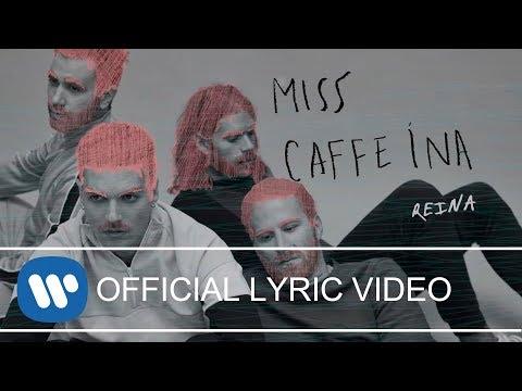 Miss Caffeina - Reina (Official Lyric Video)
