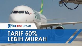Harga Tiket Pesawat Turun Mulai Hari Ini 11 Juli 2019, Diskon Tiket Pesawat 50%