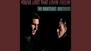You've Lost That Lovin' Feelin'