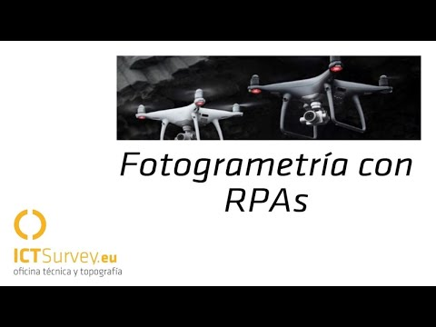 VIDEO: Fotogrametría con Drones