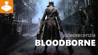 Bloodborne - videorecenzia   Sector.sk