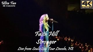 Faith Hill - Stronger Live from Soul2Soul Lincoln, NE