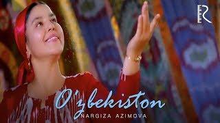 Nargiza Azimova - O'zbekiston | Наргиза Азимова - Узбекистон