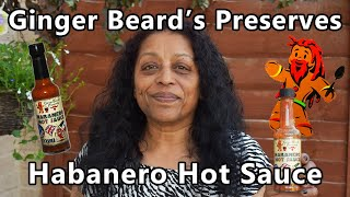 Chillin With Chilli Sid   Ginger Beards Preserves - Habanero Hot Sauce