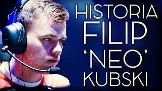 FILIP 'NEO' KUBSKI - HISTORIA