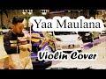 sholawat Sholawat Yaa Maulana Instrumen Violin Cover Hamdan Vicky A