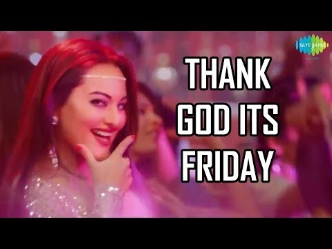 Thank God It's Friday [TGIF] | HIMMATWALA Official Disco Song | Sonakshi Sinha Mp3