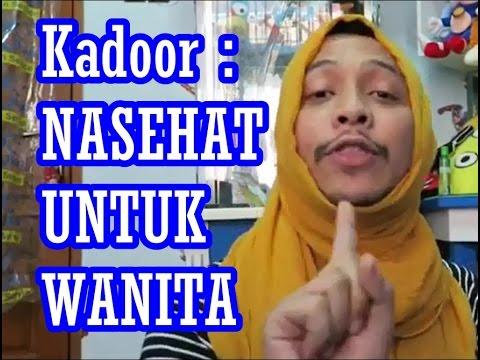 DKadoor : Nasehat Untuk Wanita