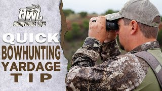 How To Judge Yardage For Bowhunting Tip