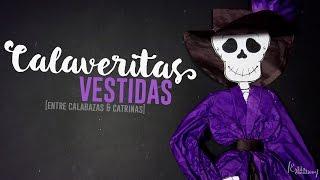 Calaveritas Vestidas [Catrina 2.0] || Entre Calabazas y Catrinas 3.0 || (Día de Muertos)