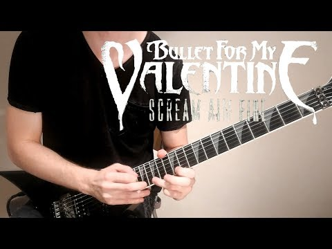 Bullet For My Valentine - Scream Aim Fire (Guitar Cover)