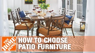 How to Choose Patio Furniture | The Home Depot