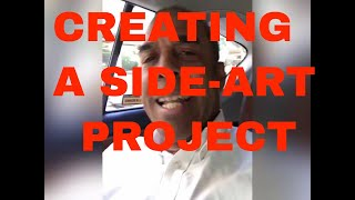 HOW TO CREATE A SIDE-ART PROJECT (for Social Media)