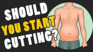 Beginner Gym Tips: When to Cut and NOT to Start Cutting!