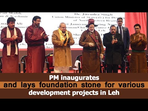 PM inaugurates and lays foundation stone for various development projects in Leh