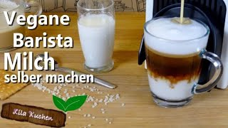 Barista Vegane Milch für Kaffee selber machen | Mandel- Reismilch aufschäumen Qurantäne #Stayathome