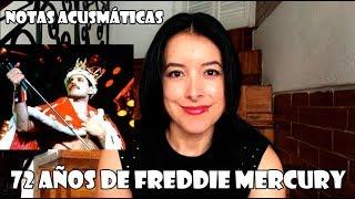 ¡Felices 72, Freddie Mercury! | Notas Acusmáticas