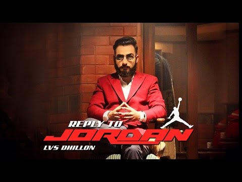 Reply To Jordan (Full Song) Lvs Dhillon  || GeetMP3 || Latest Punjabi Songs 2016 - 2017