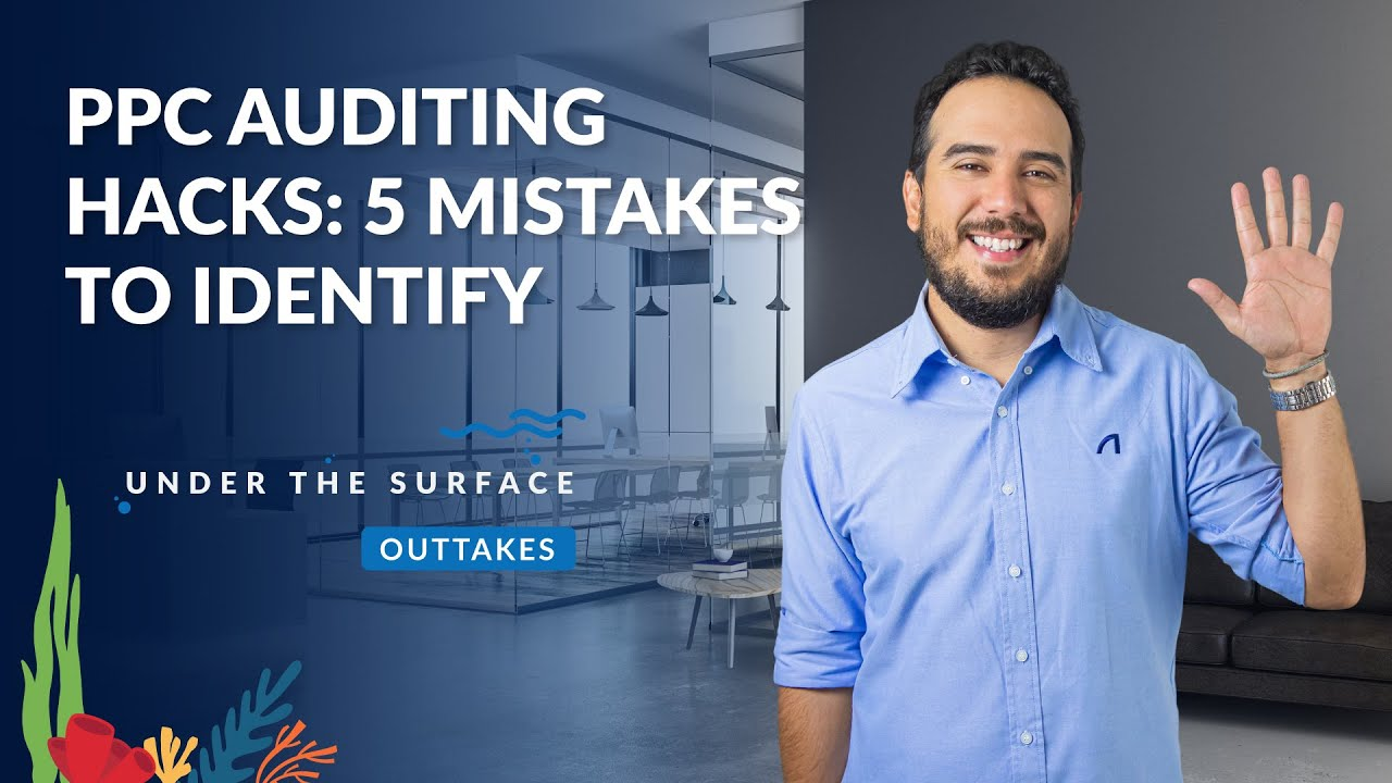 5 Mistakes a PPC Audit Should Cover