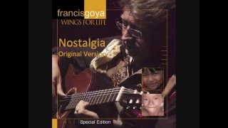 Nostalgia Original Version - Francis Goya