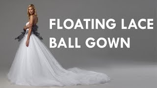 Making A Floating Lace Ball Gown