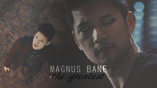 The greatest -Magnus bane