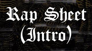 22Gz - Intro/Rap Sheet [Official Lyric Video]