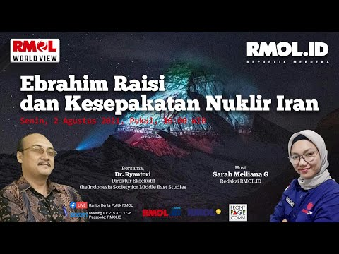 RMOL World View • Ebrahim Raisi dan Kesepakatan Nuklir Iran