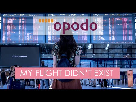 BE WARNED: Opodo sells flights that don't exist