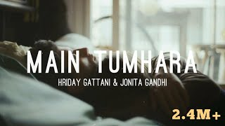 Main Tumhara (Lyrics) - Dil Bechara |Jonita Gandhi & Hriday Gattani|A.R.Rahman| Sushant Singh Rajput - Download this Video in MP3, M4A, WEBM, MP4, 3GP