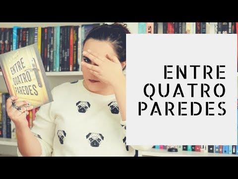 ENTRE QUATRO PAREDES | B. A. PARIS