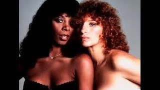 DONNA SUMMER AND BARBRA STREISAND - NO MORE TEARS (ENOUGH IS ENOUGH)