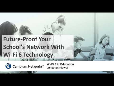 Future-Proof Your School's Network With Wi-Fi 6 Technology Webinar
