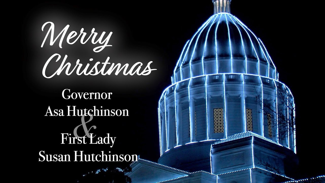 Christmas Greetings from Governor and First Lady Hutchinson